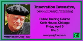 Innovation Intensive, Beyond Design Thinking, Public Training Course