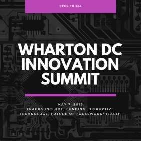 Wharton DC Innovation Summit: Disruptive Technology