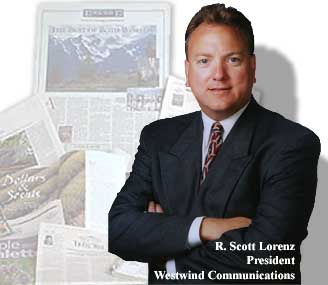 Book publicist Scott Lorenz is President of Westwind Communications, a public relations and marketing firm