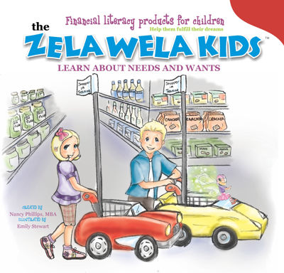 The Zela Wela Kids Learn about Needs and Wants