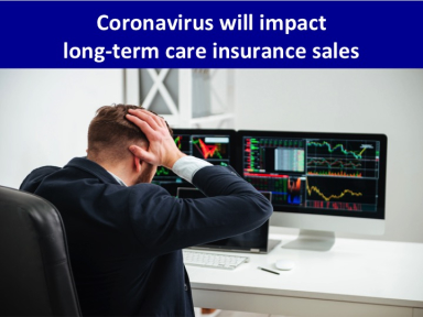 Corona virus likely to impact long term care insurance sales