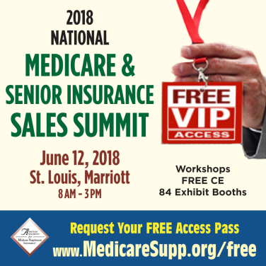 Medicare & Senior Insurance Products National Summit 2018 www.medicaresupp.org/2018