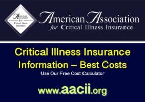 Critical illness insurarance rates at www.aacii.org