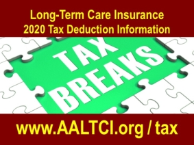 Tax deduction limits for long-term care insurance found at http://www.aaltci.org/tax