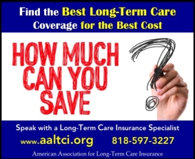 Save on long term care insurance, info at www.aaltci.org