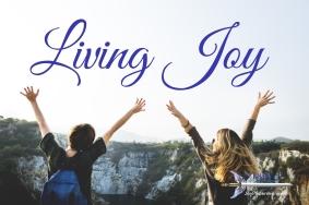 The Art of Living in Joy