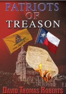 David Thomas Roberts:  Author, Political Activist,  Texas Patriot