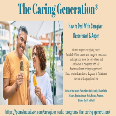 Caregiver Anger and Resentment