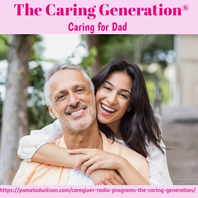 Caring for Dad When Mom Isn
