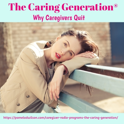 Why Caregivers Quit