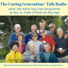 Adult Day Care & Making Friends