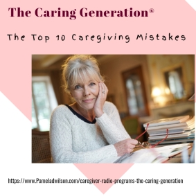 The Caring Generation Radio Program July 17, 2019