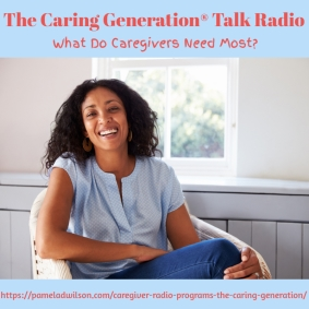 What Do Caregivers Need Most?