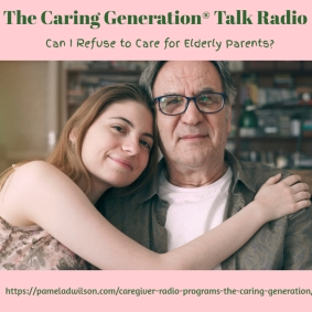 Can I Refuse to Care for Elderly Parents?