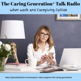 What to Do When Work and Caregiving Collide