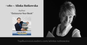 Alinka Rutkowska: Entrepreneurs Should Outsource Their Books