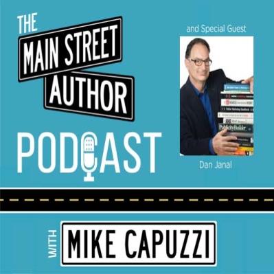 Business Book Coach Dan Janal Speaks on  'The Main Street Author' Podcast