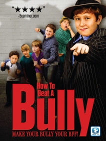 Family Film 'How to Beat a Bully' Goes Worldwide with Indie Rights