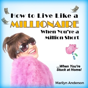 Online Event - How to Live Like a MILLIONAIRE... When You