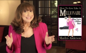 Author Marilyn Anderson with her Bestselling Book - How to Live Like a MILLIONAIRE When You