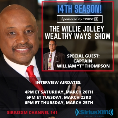 Captain William T. Thompson on The Willie Jolley Wealthy Ways Show