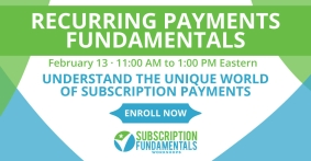 """""""Fundamentals of Recurring Payments"""" Online Training to Debut Feb 13, 2020"""