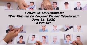 Free Webinar: The Failure of Current Talent Strategies