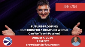 [WEBINAR] Future-Proofing Your Kids for a Complex World with John Sanei