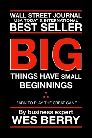The Wall Street Journal has just named Big Things Have Small Beginnings by Detroit author Wes Berry the #8 bestselling e-book