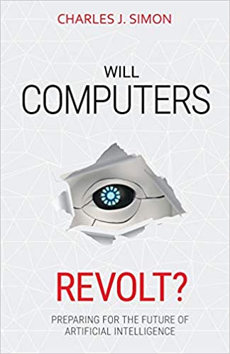 Will Computers Revolt?: Preparing for the Future of Artificial Intelligence