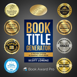 Book Publicist Scott Lorenz's 'Book Title Generator' Racks Up 9th Award
