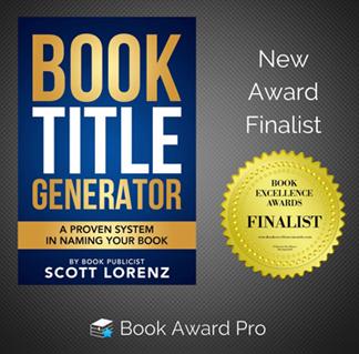 Scott Lorenz's 'Book Title Generator' Finalist in Book Excellence Awards