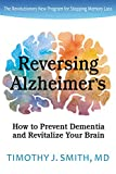 Can You Reverse Alzheimer's Disease and Prevent Dementia?