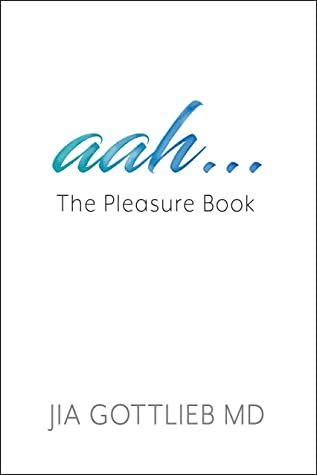 Review: aah....The Pleasure Book