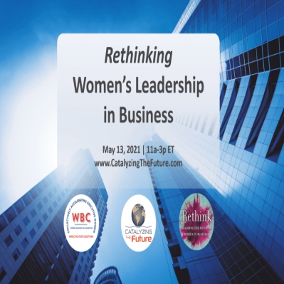 "WBC Host Online Summit: ""Catalyzing the Future: Rethinking Women's Leadership in Business"""