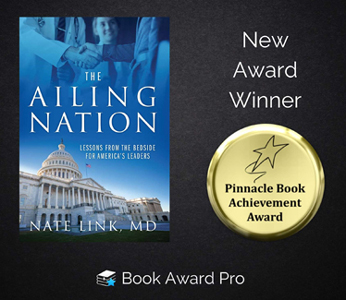 'Ailing Nation,' by Dr. Nate Link, Garners Pinnacle Book Achievement Award