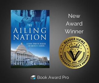 'Ailing Nation' by Nate Link, M.D. Wins 2021 Gold Medal Reader Views Award