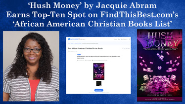 'Hush Money' by Jacquie Abram Earns Top-Ten Spot on FindThisBest.com's 'Best African American Christian Fiction Books' List
