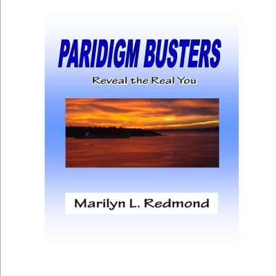 Paradigm Busters, Reveal the Real You