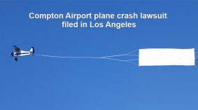 Lawsuit Alleges Negligence Caused Death in Compton Plane Crash