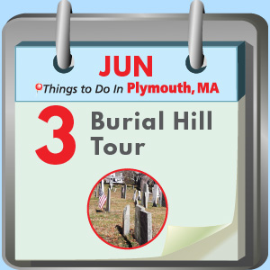 Plymouth, MA Burial Hill Tour