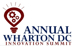 4th Annual Wharton Dc Innovation Summit: Design & Run Your Innovation Playbook