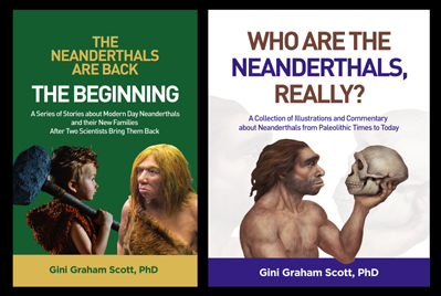 Covers for The Neanderthals Are Back and Who Are the Neanderthals, Really?