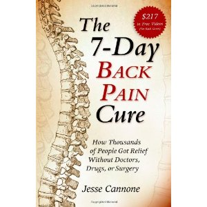 The 7-Day Back Pain Cure by Jesse Cannone, CFT, CPRS