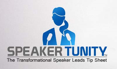 Join SpeakerTunity, the  transformational speaker leads tip sheet. Get more speaking engagements!