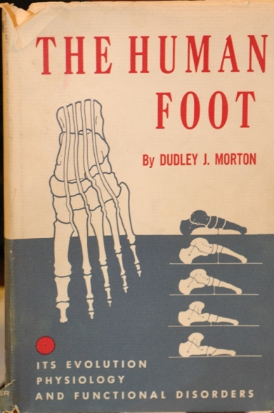 The Human Foot by Dr. Dudley Morton