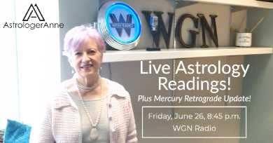 Get the latest on Mercury retrograde plus a chance for a live reading on air when Astrologer Anne returns to WGN Radio June 26.