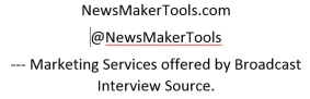 NewsMakerTools.com    @NewsMakerTools --- Marketing Services offered by Broadcast Interview Source.