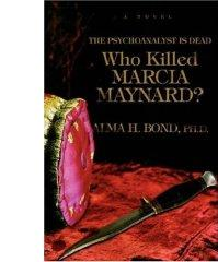 Who Killed Marcia Maynard?: