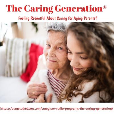 Caregiver Resentment Towards Parents